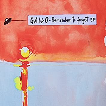 Remember to Forget EP
