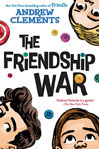 Compare Textbook Prices for The Friendship War  ISBN 9780399557620 by Clements, Andrew