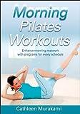 Morning Pilates Workouts (Morning Workout Series)