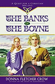 The Banks of the Boyne: A Quest for Christian Ireland