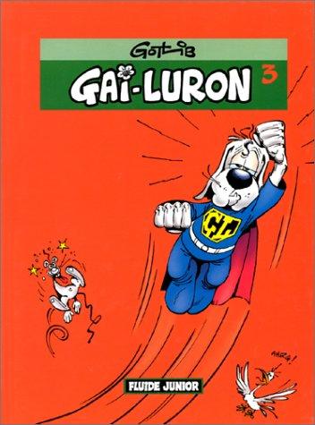 Gai Luron, numéro 3