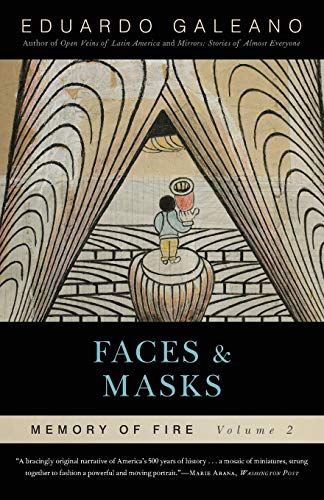 Faces and Masks: Memory of Fire, Volume 2 (Memory of Fire Trilogy)