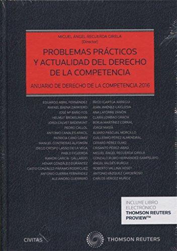 Problemas Prácticos Y Actualidad Del Derecho De La Competencia: Anuario de...