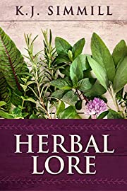 Herbal Lore: A Guide to Herbal Medicine