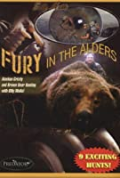 FURY IN THE ALDERS, Alaskan Grizzly and Brown Bear Hunting with Billy Molls