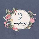 Feliz 18 Cumpleaños: El libro de firmas evento   Libro De Visitas para Fiesta - Aniversar...