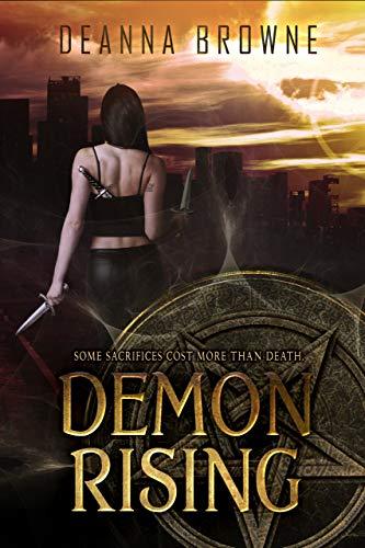 Demon Rising (Dark Rising Trilogy Book 1)