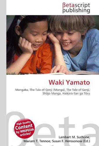 Waki Yamato: Mangaka, The Tale of Genji (Manga), The Tale of Genji, Shōjo Manga, Haikara-San ga Tōru