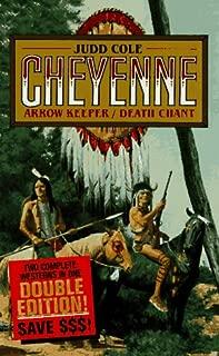 Arrow Keeper & Death Chant (Cheyenne Series)