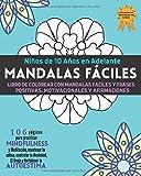 Mandalas para Colorear: Niños 10 Años en Adelante: Más de 100 Págs. Con Mandalas Fáciles y Frases Positivas para Practicar Mindfulness (Spanish Edition) (El cerebro del niño)