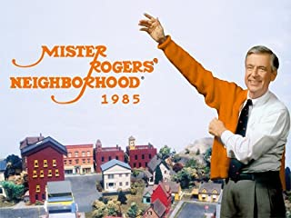 Mister Rogers' Neighborhood 1985