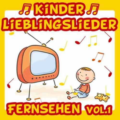Kinder Lieblingslieder: Fernsehen Vol. 1