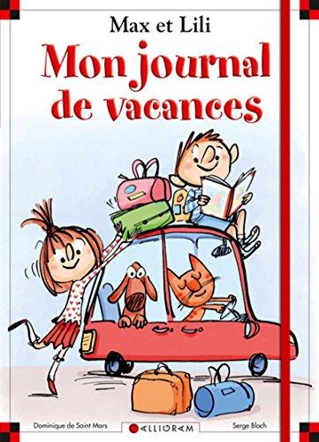 Mon journal de vacances Max et Lili
