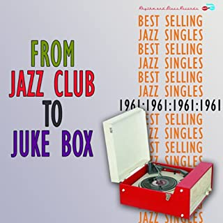 From Jazz Club to Juke Box / Various