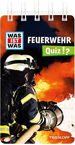 WAS IST WAS Quiz Feuerwehr: Über 100 Fragen und Antworten! Mit Spielanleitung und Punktewertung (WAS IST WAS Quizblöcke)