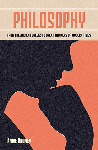 Philosophy: From the Ancient Greeks to Great Thinkers of Modern Times (Arcturus Fundamentals Series) (English Edition)
