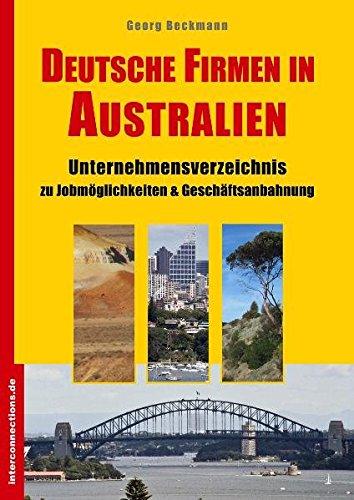 Deutsche Firmen in Australien: Unternehmensverzeichnis zu Jobmöglichkeiten & Geschäftsanbahnung (Jobs, Praktika, Studium)