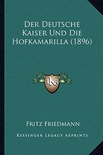 Der Deutsche Kaiser Und Die Hofkamarilla (1896)