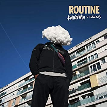 Routine (feat. Grems)