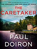 The Caretaker: A Mike Bowditch Short Mystery (Mike Bowditch Mysteries)