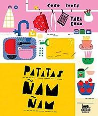 Patatas ñam-ñam par Yara Kono