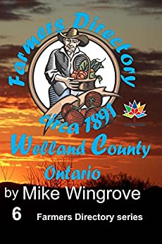 Farmers Directory Welland County by [Mike Wingrove]