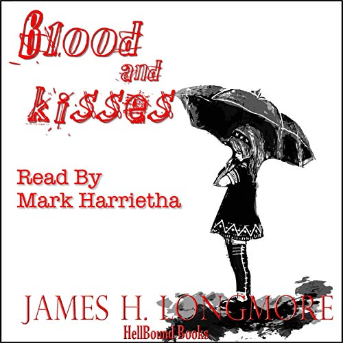 Blood and Kisses audiobook cover art