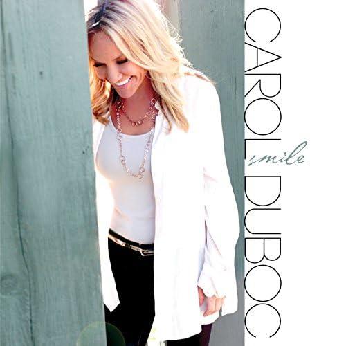 Carol Duboc feat. Jeff Lorber, Jimmy Haslip, Brian Bromberg, Vinnie Colaiuta & Hubert Laws