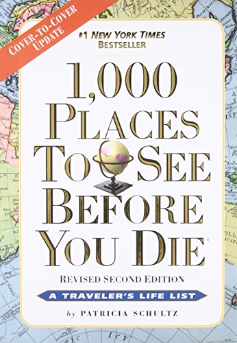 1000 things to see before you die - 1