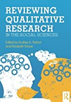 Reviewing Qualitative Research in the Social Sciences by Unknown(2012-12-10)