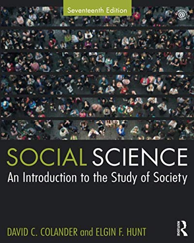 Compare Textbook Prices for Social Science 17 Edition ISBN 9781138328266 by Colander, David