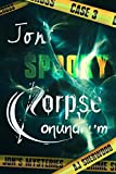 Jon's Spooky Corpse Conundrum (Jon's Mysteries Case Book 3)