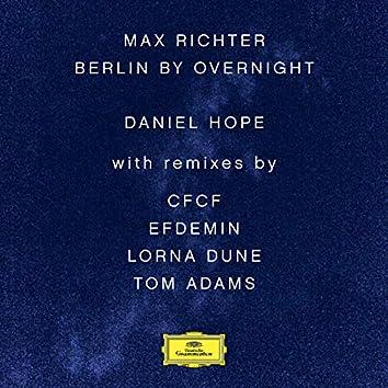 Max Richter: Berlin By Overnight (Remixes)