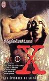 The X Files - Régénérations