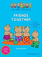 Friends Together: A Bear Buddies Learning Adventure: learn and practice early social language for making friends and playing together (The Bear Buddies)