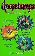 "Goosebumps Collection 11: ""Revenge of the Garden Gnomes"", ""Shocker on Shock"", ""Haunted Mask II"" No. 11"