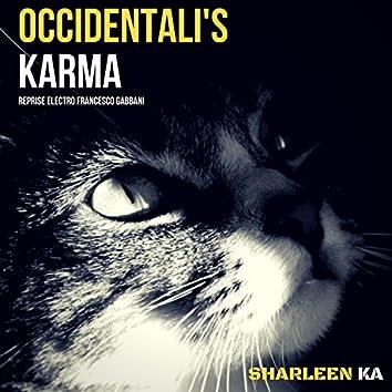 Occidentali's Karma (Reprise Electro Francesco Gabbani)
