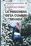 La Prisionera de la Cumbre Nevada