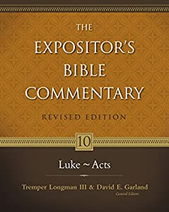 Luke---Acts (The Expositor's Bible Commentary Book 10)