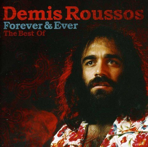 The best of Demis Roussos : Forever & Ever