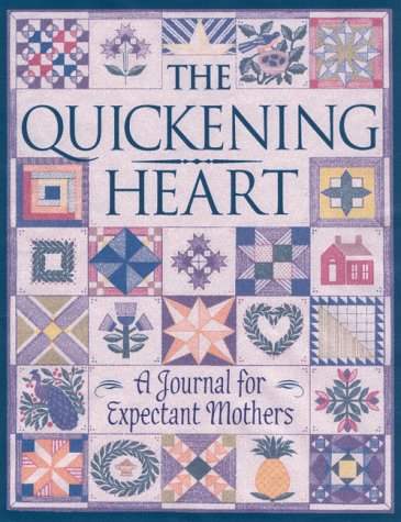Quickening Heart: A Journal for Exp…