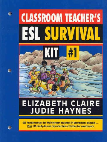 Classroom Teacher\'s Esl Survival Kit No 1