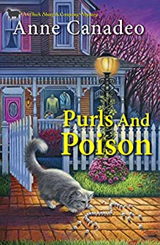 Purls and Poison (A Black Sheep & Co. Mystery Book 2) by [Anne Canadeo]