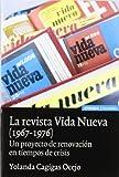 La revista Vida Nueva (1967-1976): un proyecto de renovación en tiempos de crisis (Astrolabio)