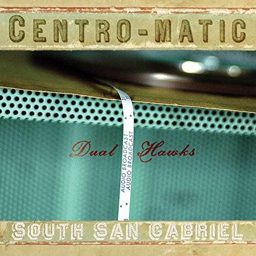 Centro-matic & South San Gabriel
