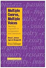 Multiple Genres, Multiple Voices: Teaching Argument in Composition and Literature (CrossCurrents)