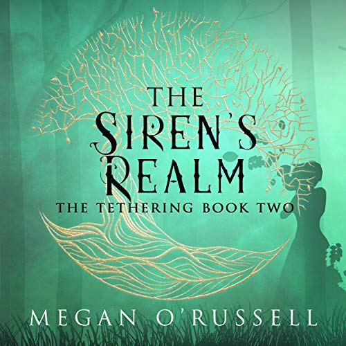 The Siren's Realm Audiobook By Megan O'Russell cover art