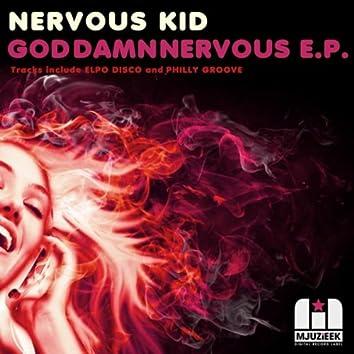 God Damn Nervous E.P.