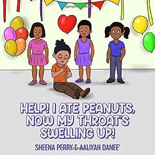 Help! I Ate Peanuts, Now My Throat's Swelling Up! (Na'Talia's Wonderful Adventures)