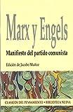Manifiesto Del Partido Cominista (Clásicos del pensamiento)